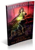 Blitz Sign-Up: Dead City by Debbie Cassidy