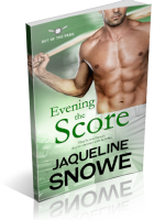 Review Opportunity: Evening the Score by Jaqueline Snowe