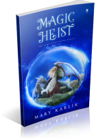 Tour: Magic Heist by Mary Karlik