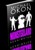 Blitz Sign-Up: Monsterland Reanimated by Michael Okon