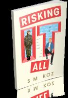 Tour: Risking It All by S.M. Koz