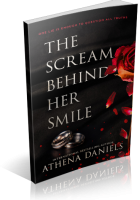 Blitz Sign-Up: The Scream Behind Her Smile by Athena Daniels