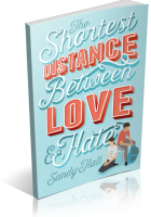 Tour: The Shortest Distance Between Love & Hate by Sandy Hall