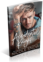 Blitz Sign-Up: Accidental Knight by Nicole Snow