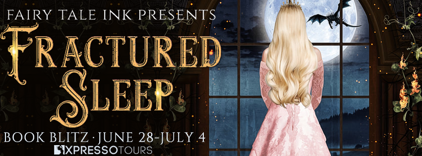 {Excerpt+Giveaway} Fractured Sleep: A Fairy Tale Quartet