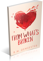 Blitz Sign-Up: From What's Broken by R.M. Demeester