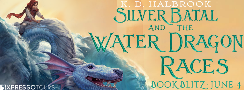 Silver Batal and the Water Dragon Races Book Blitz: Giveaway for a Print Copy!