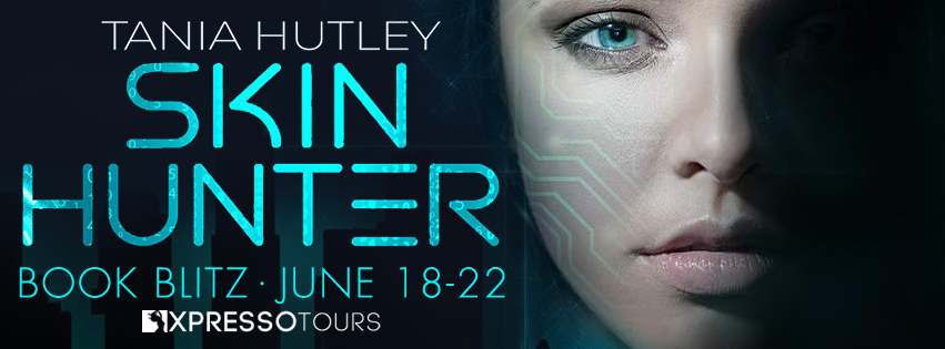 Book Blitz + #Giveaway: Skin Hunter by Tania Hutley