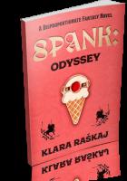 Blitz Sign-Up: SPANK: Odyssey by Klara Raškaj