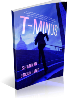 Tour: T-Minus by Shannon Greenland
