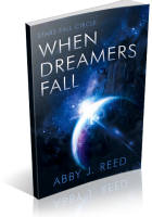 Review Opportunity: When Dreamers Fall by Abby J. Reed