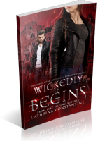 Review Opportunity: Wickedly It Begins by Cathrina Constantine