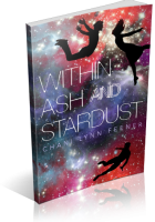 Tour: Within Ash and Stardust by Chani Lynn Feener