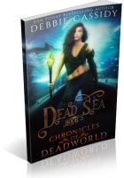 Blitz Sign-Up: Dead Sea by Debbie Cassidy