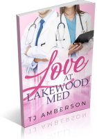 Blitz Sign-Up: Love at Lakewood Med by T.J. Amberson