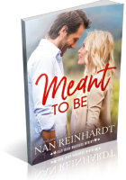 Blitz Sign-Up: Meant to Be by Nan Reinhardt