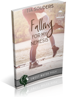 Blitz Sign-Up: Falling For My Nemesis by Tia Souders