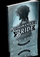 Tour: The Necromancer's Bride by Kat Ross