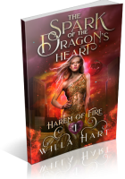 Blitz Sign-Up: The Spark of the Dragon's Heart by Willa Hart
