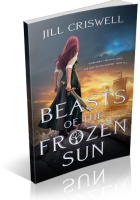 Tour: Beasts of the Frozen Sun by Jill Criswell