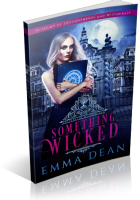 Blitz Sign-Up: Something Wicked by Emma Dean