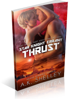Blitz Sign-Up: Star Knight Errant: Thrust by A.K. Shelley