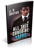 Blitz Sign-Up: All This Could Be Yours by J.V. Speyer