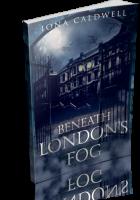 Blitz Sign-Up: Beneath London's Fog by Iona Caldwell