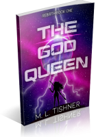 Review Opportunity: The God Queen by M.L. Tishner