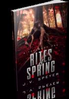 Blitz Sign-Up: Rites of Spring by J.V. Speyer