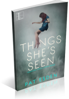 Blitz Sign-Up: Things She's Seen by Pat Esden