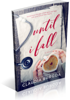 Blitz Sign-Up: Until I Fall by Claudia Y. Burgoa