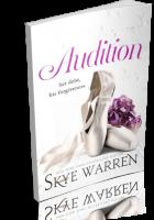 Tour: Audition by Skye Warren