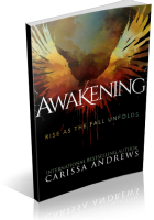 Tour: Awakening: Rise as the Fall Unfolds by Carissa Andrews