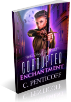 Blitz Sign-Up: Corrupted Enchantment: When Fairy Tales Collide by C. Penticoff