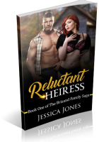 Blitz Sign-Up: Reluctant Heiress by Jessica Jones