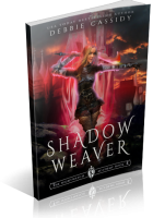 Blitz Sign-Up: Shadow Weaver by Debbie Cassidy
