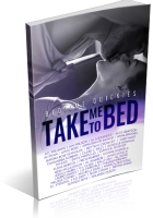 Blitz Sign-Up: Take Me To Bed: Bedtime Quickies Collection
