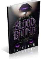 Blitz Sign-Up: Blood Bound by R.J. Blain