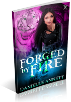 Blitz Sign-Up: Forged by Fire by Danielle Annett