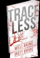 Blitz Sign-Up: Traceless by Meli Raine