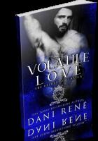 Blitz Sign-Up: Volatile Love by Dani René