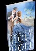 Blitz Sign-Up: A Whole New Duke by Samantha Holt