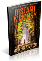 Blitz Sign-Up: Distant Memory by Maureen A. Miller