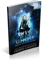 Blitz Sign-Up: Give up the Ghost by Debbie Cassidy