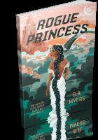 Tour: Rogue Princess by B.R. Myers