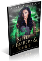 Blitz Sign-Up: Sister of Embers & Echoes by Annie Anderson