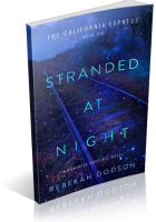 Blitz Sign-Up: Stranded At Night by Rebekah Dodson