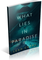 Blitz Sign-Up: What Lies in Paradise by Leah Cupps