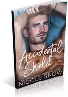 Blitz Sign-Up: Accidental Shield by Nicole Snow